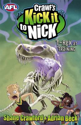 Crawf's Kick It To Nick: T-Rex At Training by Adrian Beck