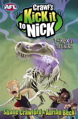 Crawf's Kick It To Nick: T-Rex At Training by Adrian Beck