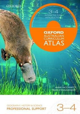 Oxford Australian Curriculum Atlas Years 3-4 Professional Support by Oxford