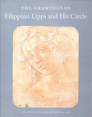 Drawings of Filippino Lippi and His Circle by Carmen C. Bambach