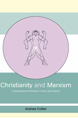 Christianity and Marxism by Andrew Collier