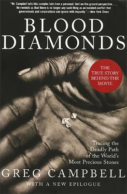 Blood Diamonds, Revised Edition by Greg Campbell