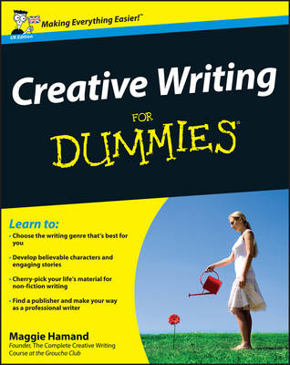 Creative Writing For Dummies by Maggie Hamand