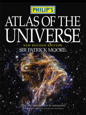 Philip's Atlas of the Universe by CBE, DSc, FRAS, Sir Patrick Moore