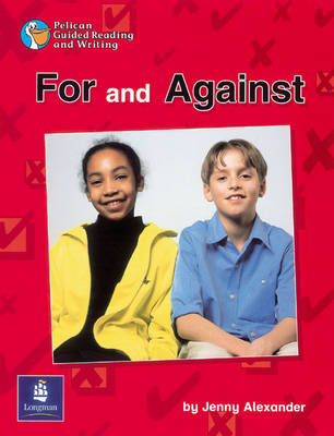 For and Against Year 4 Reader 18 by Jenny Alexander