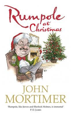 Rumpole at Christmas by John Mortimer