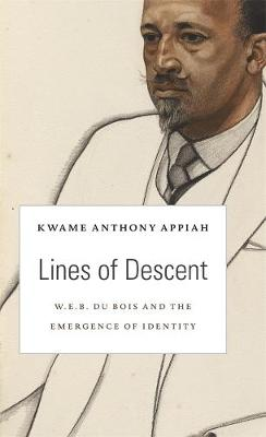 Lines of Descent by Kwame Anthony Appiah