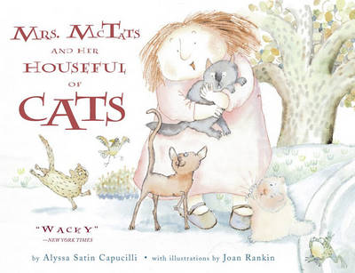 Mrs. McTats and Her Houseful of Cats by Alyssa Satin Capucilli