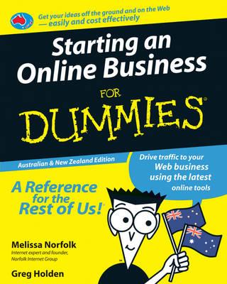 Starting an Online Business for Dummies, Australian & New Zealand Edition by Melissa Norfolk