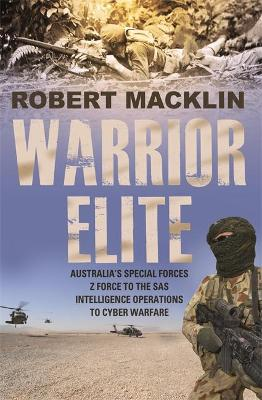 Warrior Elite by Robert Macklin
