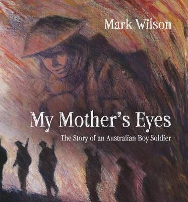 My Mother's Eyes by Mark Wilson