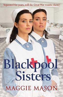 Blackpool Sisters by Maggie Mason