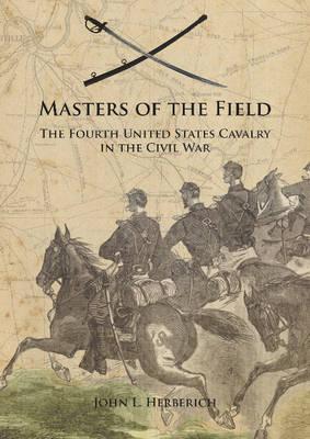 Masters of the Field by John L. Herberich