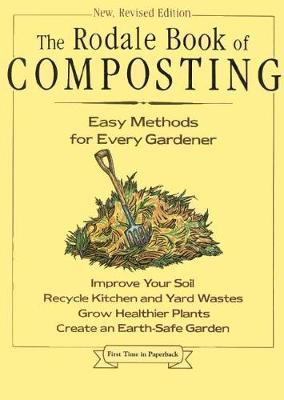 The Rodale Book of Composting by Grace Gershuny