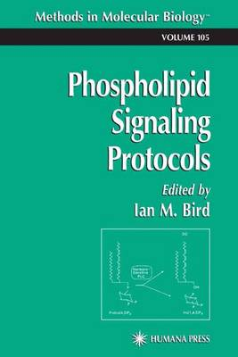 Phospholipid Signaling Protocols by Ian Bird