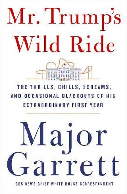 Mr. Trump's Wild Ride book