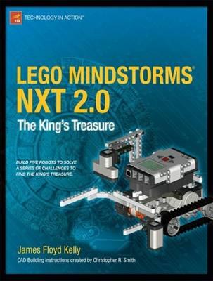 LEGO MINDSTORMS NXT 2.0 by James Floyd Kelly