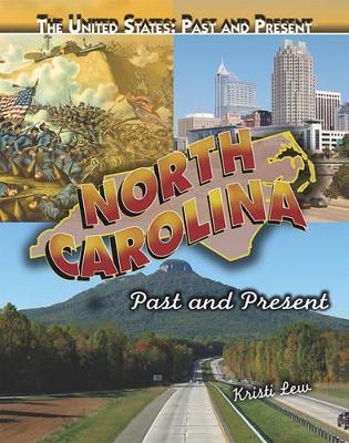North Carolina by Kristi Lew