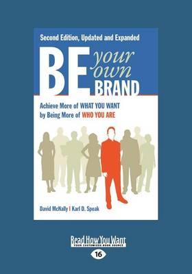 Be Your Own Brand (1 Volume Set) by Karl D Speak