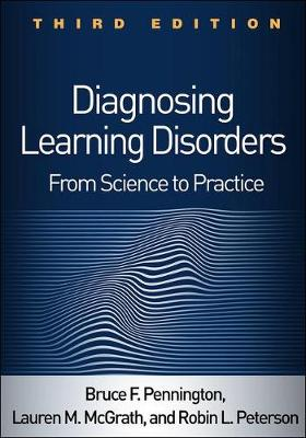 Diagnosing Learning Disorders: From Science to Practice book