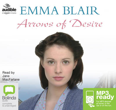 Arrows Of Desire by Emma Blair