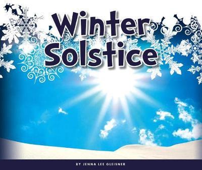 Winter Solstice by Jenna Lee Gleisner
