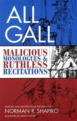 All Gall by Norman R. Shapiro