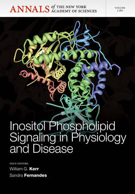 Inositol Phospholipid Signaling in Physiology and Disease, Volume 1280 by William G. Kerr