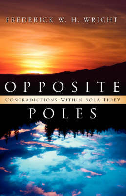Opposite Poles by Frederick W Wright
