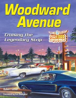 Woodward Avenue by Robert Genat