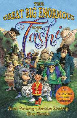 Great Big Enormous Book of Tashi by Anna Fienberg