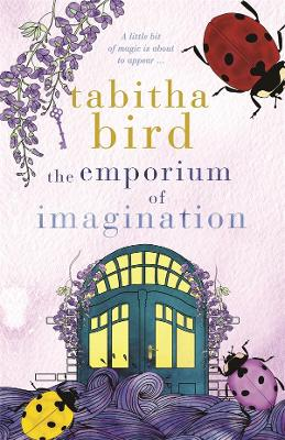 The Emporium of Imagination by Tabitha Bird