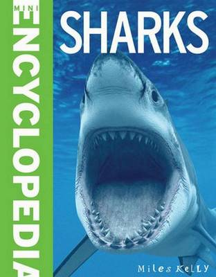 Mini Encyclopedia - Sharks by Tayloe Barbara