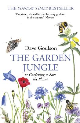 The Garden Jungle: or Gardening to Save the Planet book