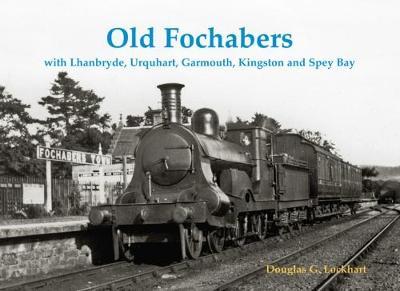 Old Fochabers by Douglas G. Lockhart