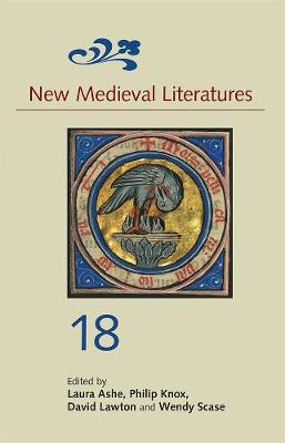 New Medieval Literatures 18 by Laura Ashe