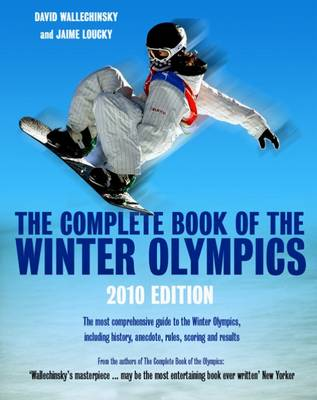 The The Complete Book of the Winter Olympics by David Wallechinsky