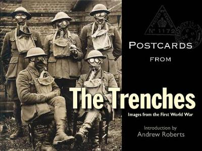 Postcards from the Trenches by Andrew Roberts