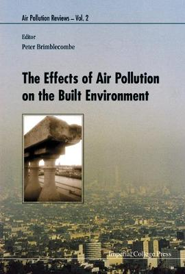 Effects Of Air Pollution On The Built Environment, The by Peter Brimblecombe