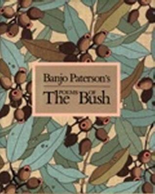 Banjo Patersons Poems of the Bush by Banjo Paterson