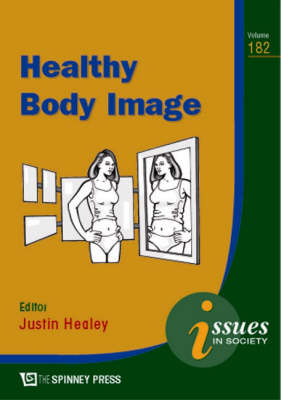 Healthy Body Image by Justin Healey