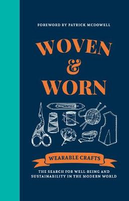 Woven & Worn: The search for well-being and sustainability in the modern world by Canopy Press