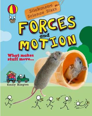 Forces and Motion: Stickmen Science Stars book