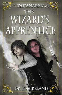 Tae'Anaryn and the Wizard's Apprentice book
