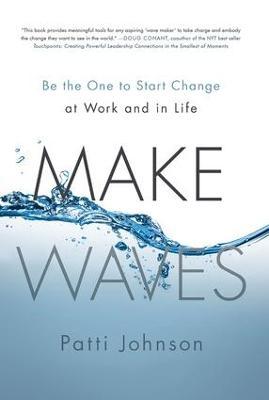 Make Waves by Patti Johnson