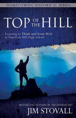 Top of the Hill by Jim Stovall