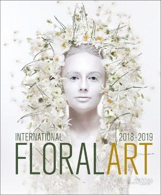 International Floral Art 2018/2019 by Katrien Van Moerbeke