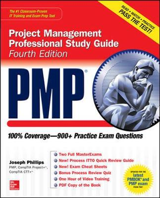 PMP Project Management Professional Study Guide, Fourth Edition by Joseph Phillips
