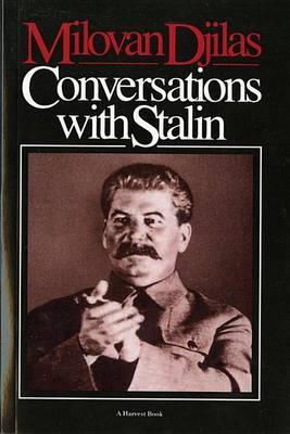 Conversations with Stalin by Milovan Djilas
