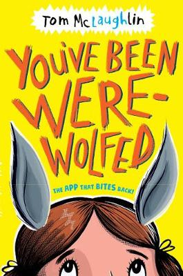 You've Been Werewolfed by Tom McLaughlin